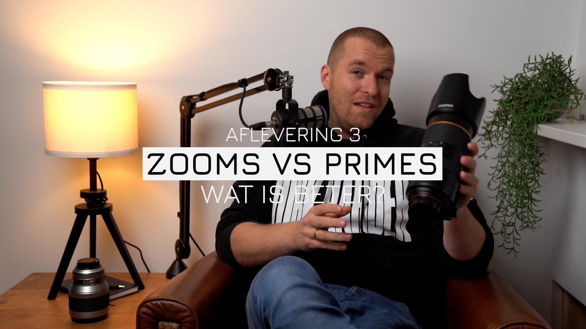 Zooms vs Primes – Wat is beter?